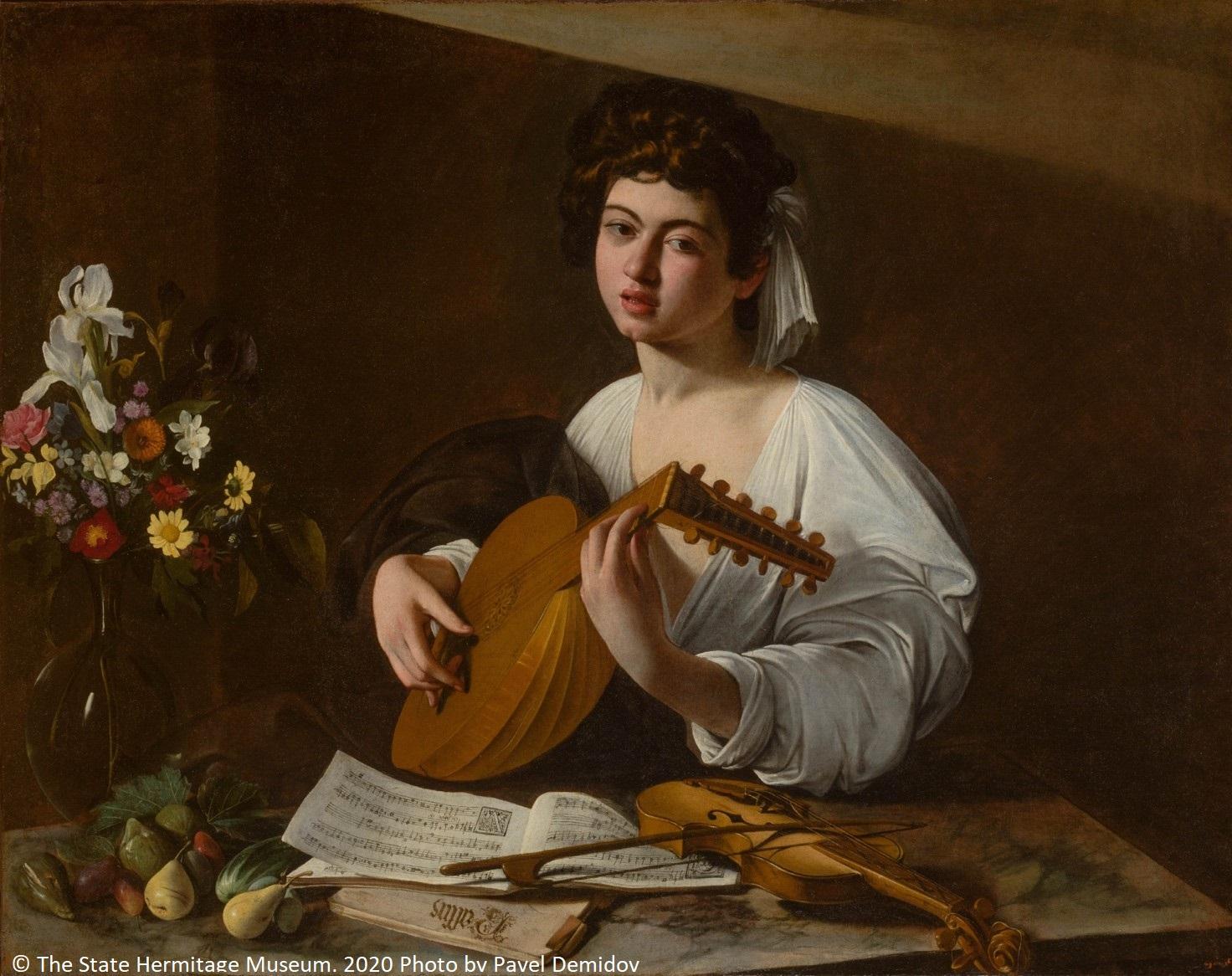 Michelangelo Merisi, detto Caravaggio Il Suonatore di Liuto/The Lute Player The State Hermitage Museum, San Pietroburgo